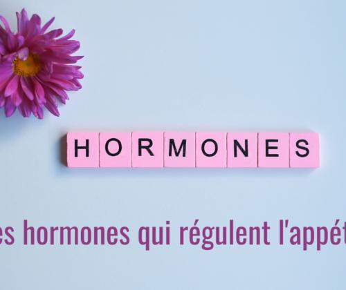 les hormones de la faim 3